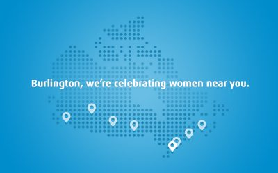 Burlington, we're celebrating women near you