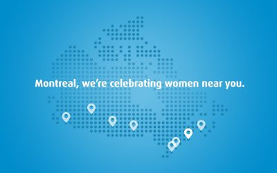 Montreal, we're celebrating women near you