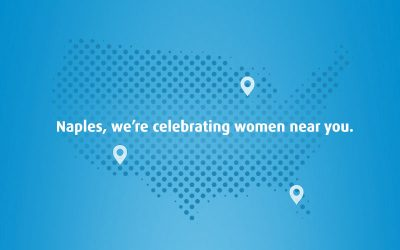 Naples, we're celebrating women near you
